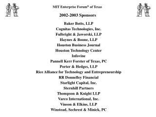 MIT Enterprise Forum ®  of Texas