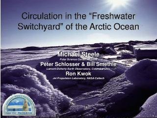 "Circulation in the ""Freshwater Switchyard"" of the Arctic Ocean"
