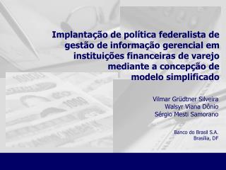 Implantação de política federalista de gestão de informação gerencial em