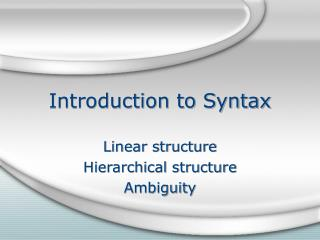 Introduction to Syntax