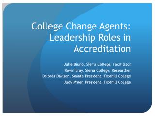 College Change Agents: Leadership Roles in Accreditation
