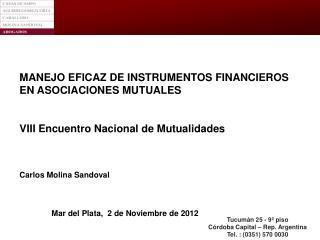 MANEJO EFICAZ DE INSTRUMENTOS FINANCIEROS EN ASOCIACIONES MUTUALES