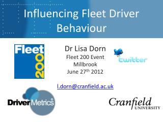 Influencing Fleet Driver Behaviour