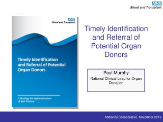 Timely Identification and Referral of Potential Organ Donors