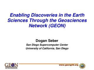 Enabling Discoveries in the Earth Sciences Through the Geosciences Network (GEON)