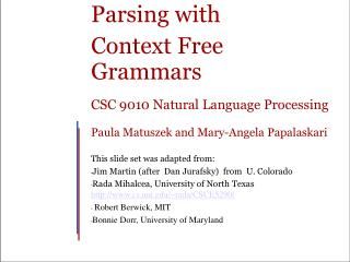 Parsing with  Context Free Grammars CSC 9010 Natural Language Processing