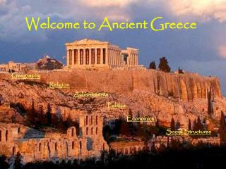 Welcome to Ancient Greece