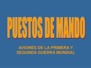AVIONES DE LA PRIMERA Y SEGUNDA GUERRA MUNDIAL
