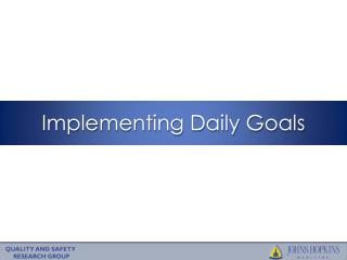 Implementing Daily Goals