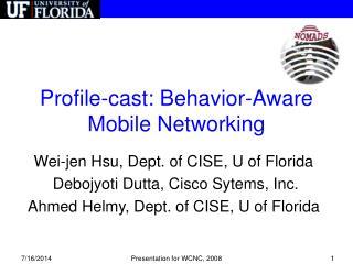 Profile-cast: Behavior-Aware Mobile Networking