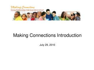 Making Connections Introduction