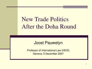 New Trade Politics  After the Doha Round