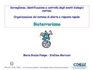 D.G. Prevenzione Sanitaria � Ufficio Malattie Infettive e Profilassi Internazionale