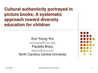 Cultural authenticity portrayed in picture books: A systematic approach toward diversity education for children