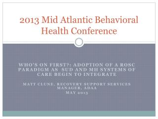 2013 Mid Atlantic Behavioral Health Conference
