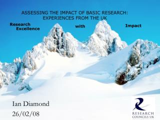 ASSESSING THE IMPACT OF BASIC RESEARCH: EXPERIENCES FROM THE UK