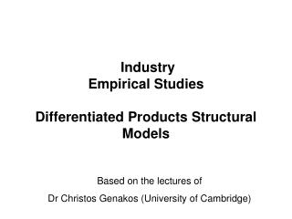 Industry Empirical Studies Differentiated Products Structural Models