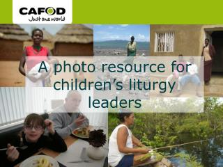 A photo resource for children's liturgy leaders