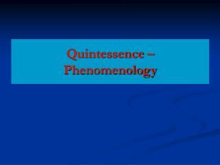Quintessence – Phenomenology