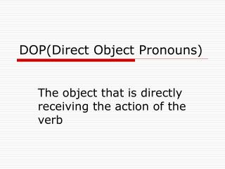 DOP(Direct Object Pronouns)