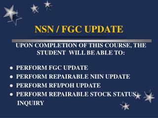 NSN / FGC UPDATE