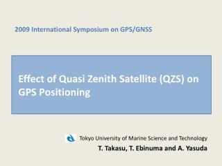 Effect of Quasi Zenith Satellite (QZS) on GPS Positioning