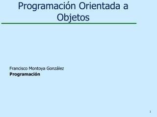 Francisco Montoya González Programación