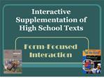 Interactive Supplementation of High School Texts