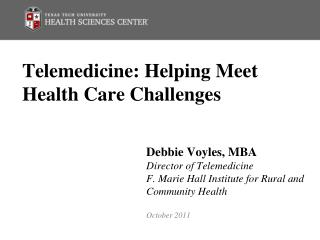 Telemedicine: Helping Meet Health Care Challenges