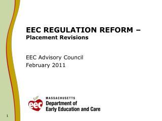 EEC REGULATION REFORM –  Placement Revisions