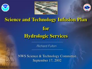 Science and Technology Infusion Plan for Hydrologic Services