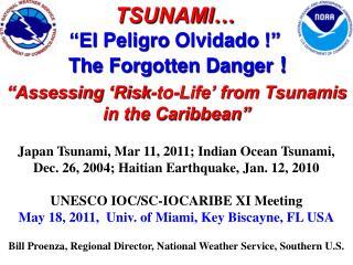 "TSUNAMI… ""El  Peligro Olvidado  !"" The Forgotten Danger  !"