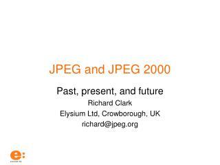 JPEG and JPEG 2000