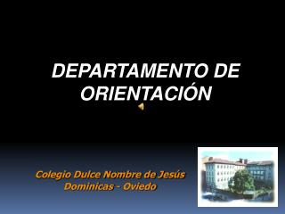 DEPARTAMENTO DE ORIENTACI�N