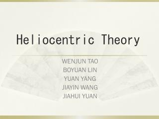 Heliocentric  T heory