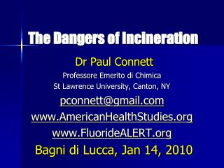 The Dangers of Incineration