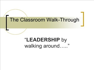 The Classroom Walk-Through