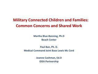 Military Connected Children and Families: Common Concerns and Shared Work