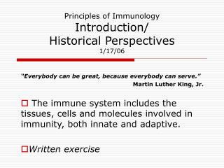 Principles of Immunology Introduction/ Historical Perspectives 1/17/06