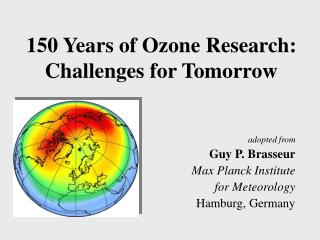 150 Years of Ozone Research: Challenges for Tomorrow