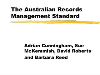 The Australian Records Management Standard