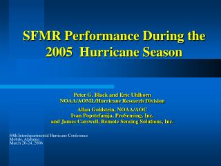SFMR Performance During the 2005  Hurricane Season
