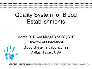 Quality System for Blood Establishments