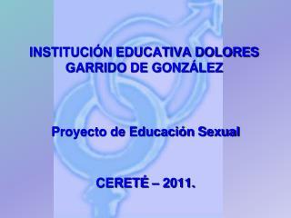 INSTITUCIÓN EDUCATIVA DOLORES GARRIDO DE GONZÁLEZ