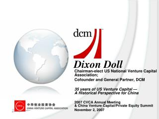 Chairman-elect US National Venture Capital Association;  Cofounder and General Partner, DCM