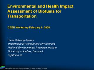 Environmental and Health Impact Assessment of Biofuels for Transportation