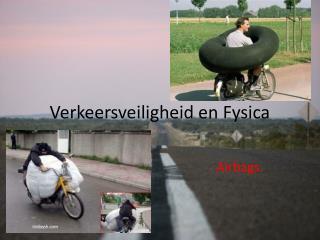 Verkeersveiligheid en Fysica
