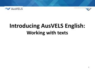 Introducing  AusVELS English: Working with texts