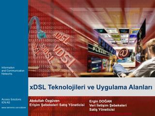 xDSL Teknolojileri ve Uygulama Alanları