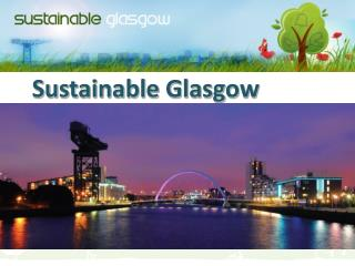 Sustainable Glasgow